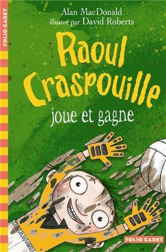 Raoul Craspouille, 3:Raoul Craspouille joue et gagne: Raoul Craspouille (3)