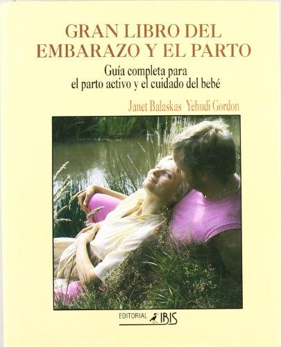 Gran libro del embarazo y parto : guia completa para el parto