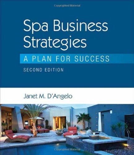 Spa Business Strategies: A Plan for Success by Janet D'Angelo (2009-06-19) par Janet D'Angelo