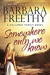 Somewhere Only We Know (Callaways) by Barbara Freethy (2015-12-02)