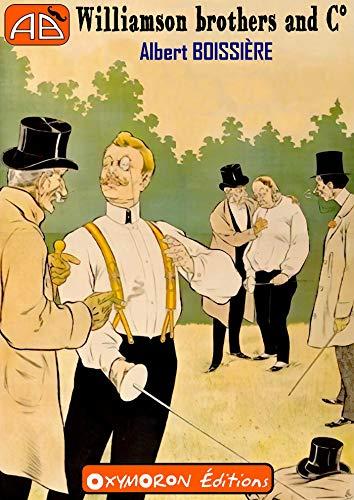 Couverture du livre Williamson brothers and Cie (AB comme Albert Boissière)