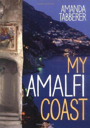 My Amalfi Coast by Amanda Tabberer (2010-05-19)