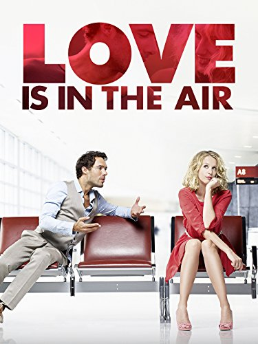 Love is in the Air (2013) Cover