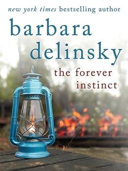 The Forever Instinct von [Delinsky, Barbara]