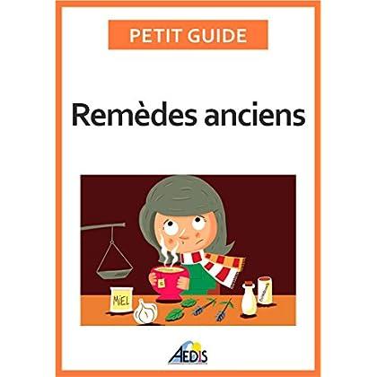 Remèdes anciens: Les vertus des végétaux et des minéraux (Petit guide t. 359)