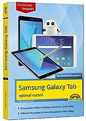 Samsung Galaxy Tab - optimal nutzen - Für alle Galaxy Modelle geeignet - aktuell zum Android 7