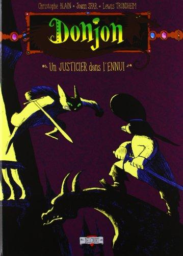 Donjon : potron-minet, tome 98 : Un justicier dans l'ennui