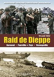 Dieppe le raid 19 août 1942