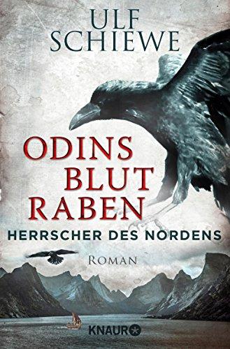 Herrscher des Nordens - Odins Blutraben: Roman