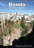 Ronda, die Schöne Andalusiens (Tischkalender 2018 DIN A5 hoch): Anspruchsvolle Fotografien von Cristina Wilson aus eine der schönsten Städte ... Wilson, Cristina und GbR, Kunstmotivation