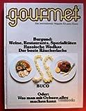 Gourmet 19. Burgund: Weine, Restaurants, Spezialitäten. Buco.