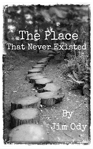 The Place That Never Existed by [Ody, Jim]