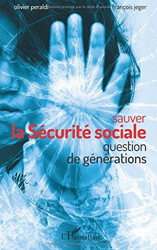 Sauver la Sécurité sociale par François Jeger