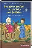 Der kleine Esel Ben und die Reise nach Bethlehem: 24 Geschichten für den Advent