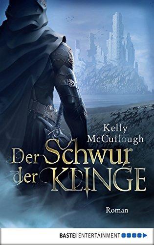 Der Schwur der Klinge: Roman (Königsmörder 6) -