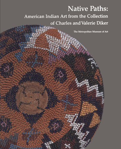 Native Paths: American Indian Art from the Collection of Charles and Valerie Diker by Berlo, Janet, Bernstein, Bruce, Brasser, T. J., Momaday, N. (2013) Paperback