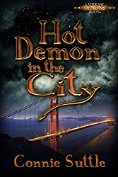Hot Demon in the City (Latter Day Demons Book 1) (English Edition)