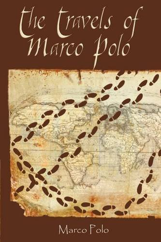 [The Travels of Marco Polo] [By: Polo, Marco] [June, 2012]