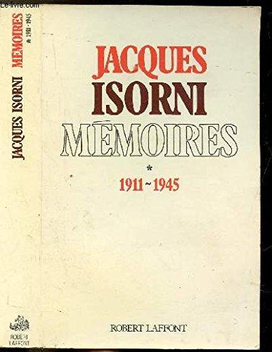 Mémoires t. 1911-1945