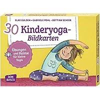 30 Kinderyoga-Bildkarten. Übungen und Reime für kleine Yogis. Yogakarten. (Körperarbeit und innere Balance. 30 Ideen auf…
