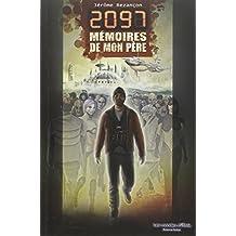 2097, mémoires de mon père