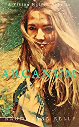 Arcanum: A Viking Maiden Novella