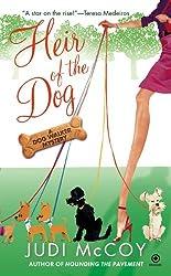 Heir of the Dog (Dog Walker Mysteries (Paperback))