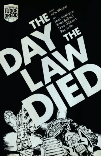 Judge dredd the day the law died ebook john wagner mick mcmahon judge dredd the day the law died by wagner john fandeluxe Choice Image