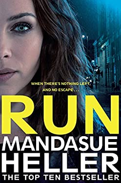 Run: A Gritty and Gripping Crime Thriller. You'll be Hooked (English Edition)