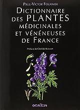 Dictionnaire des plantes médicinales et vénéneuses de France