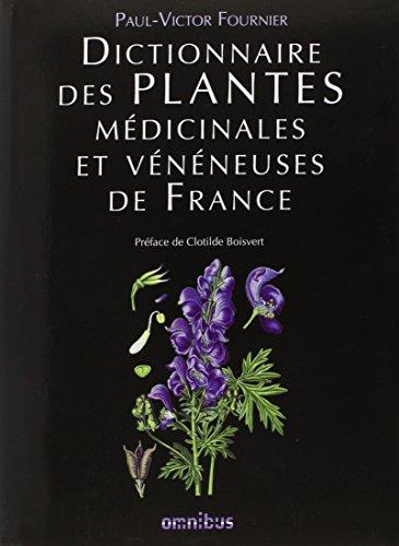 Dictionnaire des plantes médicinales et vénéneuses de France par Paul-Victor FOURNIER