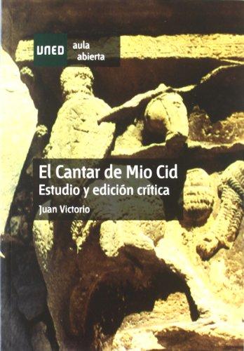 El Cantar de Mio Cid. Estudio y Edición Crítica (AULA ABIERTA)