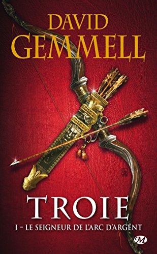 Le Seigneur de l'Arc d'Argent: Troie, T1