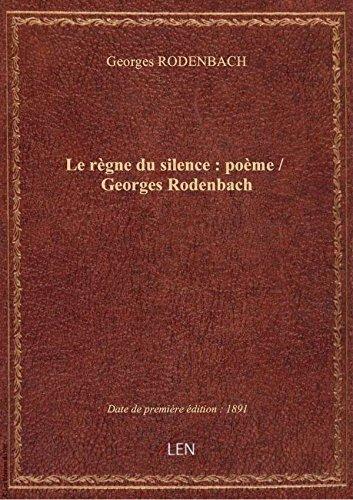 le-regne-du-silence-poeme-georges-rodenbach