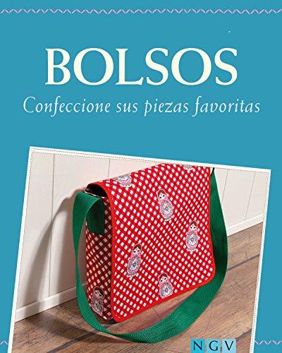 Bolsos: Confeccione sus piezas favoritas - Con patrones de corte para descargar
