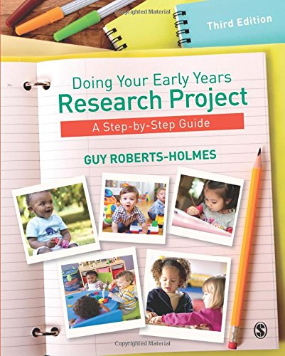 Doing Your Early Years Research Project: A Step by Step Guide por Guy Roberts-Holmes