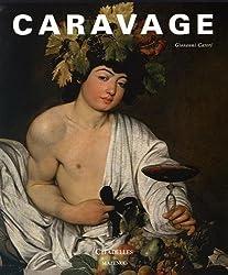 Caravage : La peinture en ses miroirs