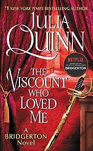 The Viscount Who Loved Me: Bridgerton (Bridgertons Book 2) (English Edition)