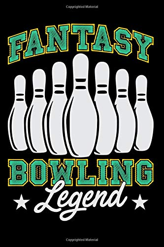 Fantasy Bowling Legend: Bowling Blank Lined Journal, Gift Notebook for Bowlers (150 pages) por Curious Graphix