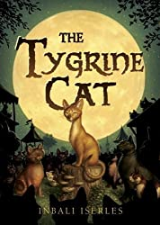 The Tygrine Cat by Inbali Iserles (2008-04-08)