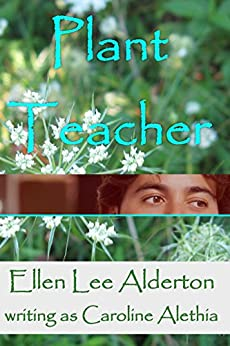 Plant Teacher (English Edition) di [Alethia, Caroline]