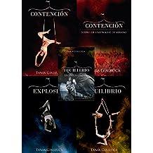 Trilogía Trapecio Completa: Contención, Explosión y Equilibrio (+ relato 1.5 - 3.5) (Trilogia Trapecio)