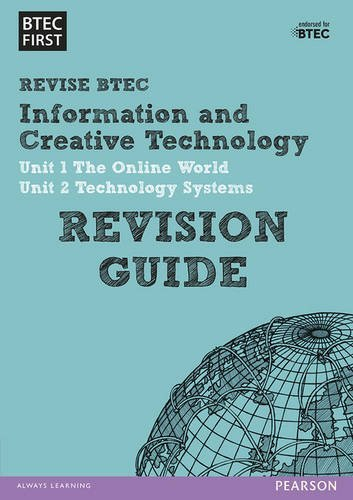 BTEC First in I&CT: Revision Guide (BTEC First IT) by Not Available (NA) (2014-08-20)