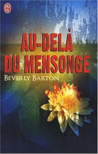 Au-delà du mensonge par Beverly Barton