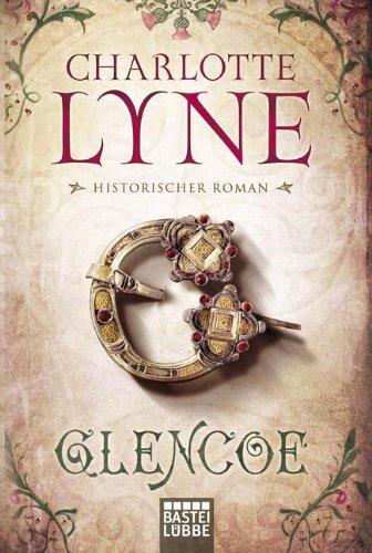 Buchseite und Rezensionen zu 'Glencoe: Historischer Roman' von Charlotte Lyne