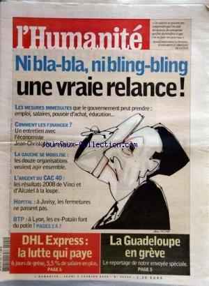 HUMANITE (L') [No 20004] du 05/02/2009 - ni bla-bla, ni bling-bling - une vraie relance - dhl express - la lutte qui paye - la guadeloupe en greve