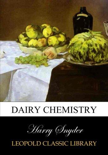 Dairy chemistry por Harry Snyder