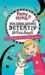 Penny Pepper - Mein streng geheimes Detektiv-Notizbuch: Mit Rätseln und lustigen Sprüchen