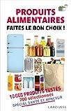 Produits alimentaires - Faites le bon choix