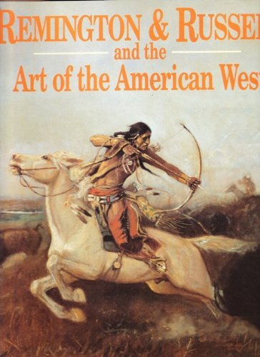Remington & Russell and the Art of the American West by Kate...